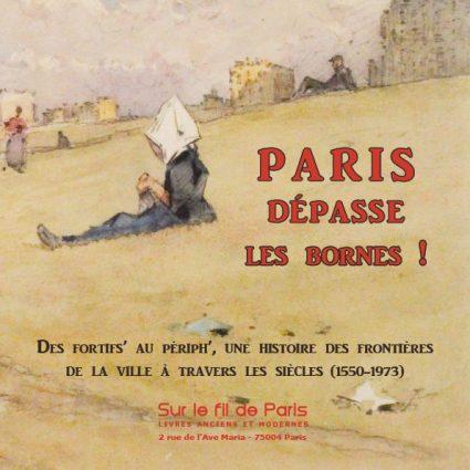 Paris dépasse les bornes !